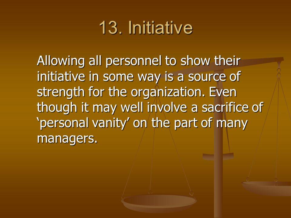 13. Initiative