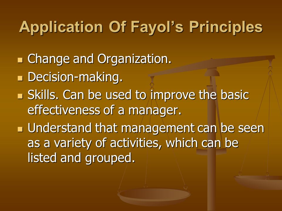 Application Of Fayol's Principles