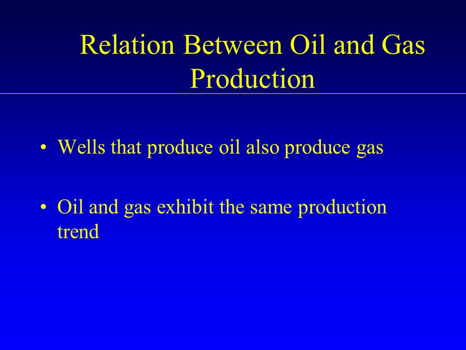 Relation Between Oil and Gas Production
