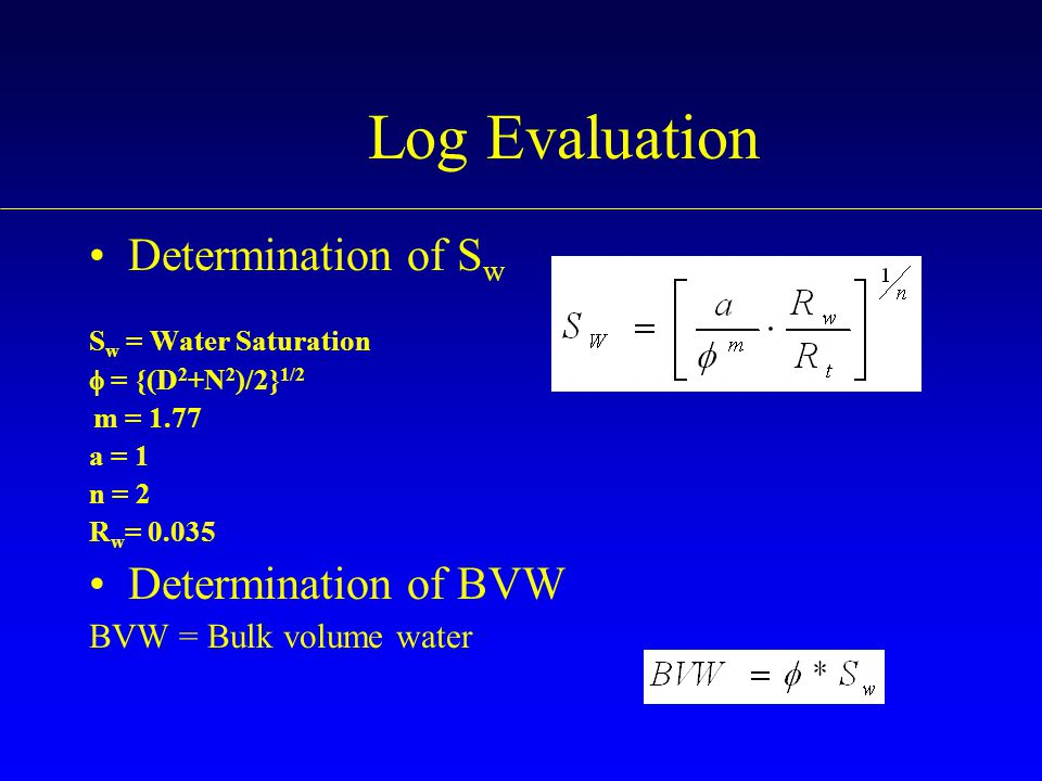 Log Evaluation Determination of Sw Determination of BVW