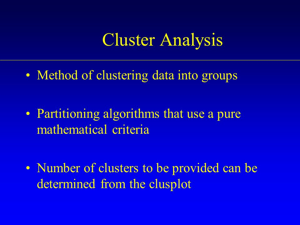 Cluster Analysis Method of clustering data into groups