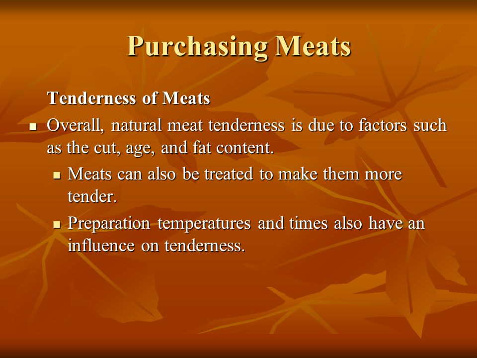 Purchasing Meats Tenderness of Meats