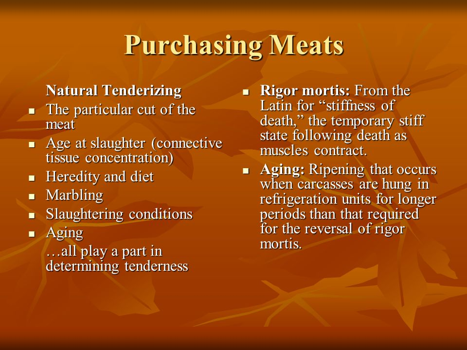Purchasing Meats Natural Tenderizing The particular cut of the meat