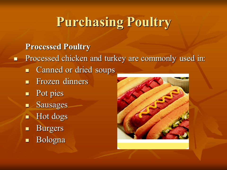 Purchasing Poultry Processed Poultry Canned or dried soups