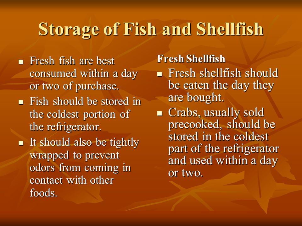 Storage of Fish and Shellfish