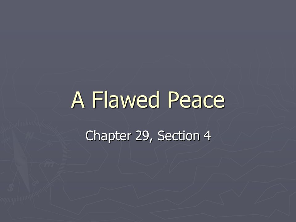 A Flawed Peace Chapter 29, Section 4
