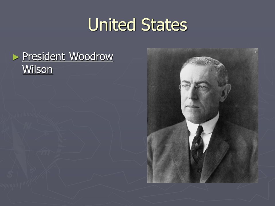 United States President Woodrow Wilson