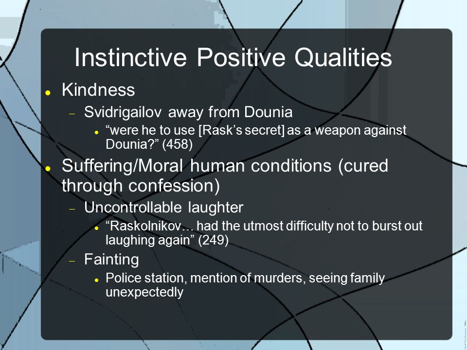 Instinctive Positive Qualities
