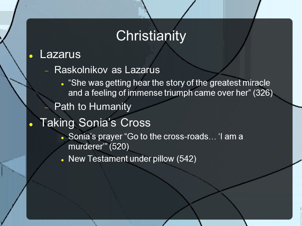 Christianity Lazarus Taking Sonia's Cross Raskolnikov as Lazarus