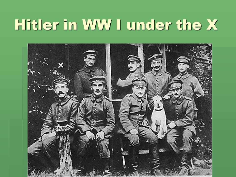 Hitler in WW I under the X