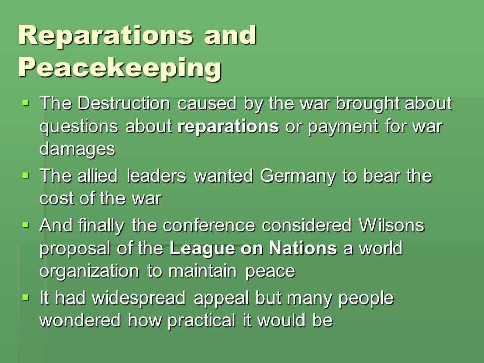 Reparations and Peacekeeping