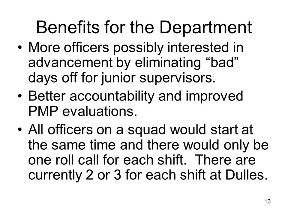 Benefits for the Department