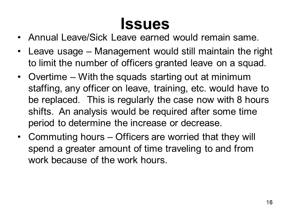 Issues Annual Leave/Sick Leave earned would remain same.