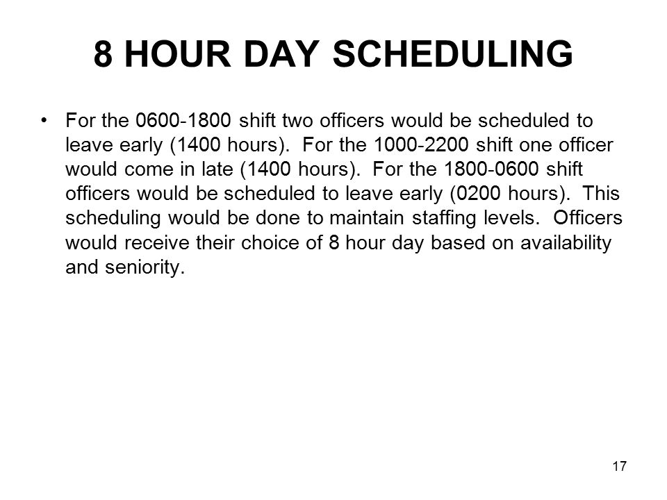 8 HOUR DAY SCHEDULING
