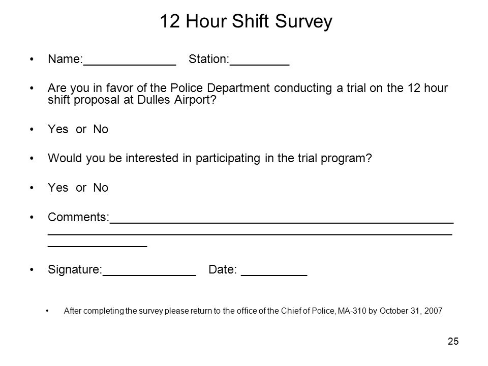 12 Hour Shift Survey Name:______________ Station:_________