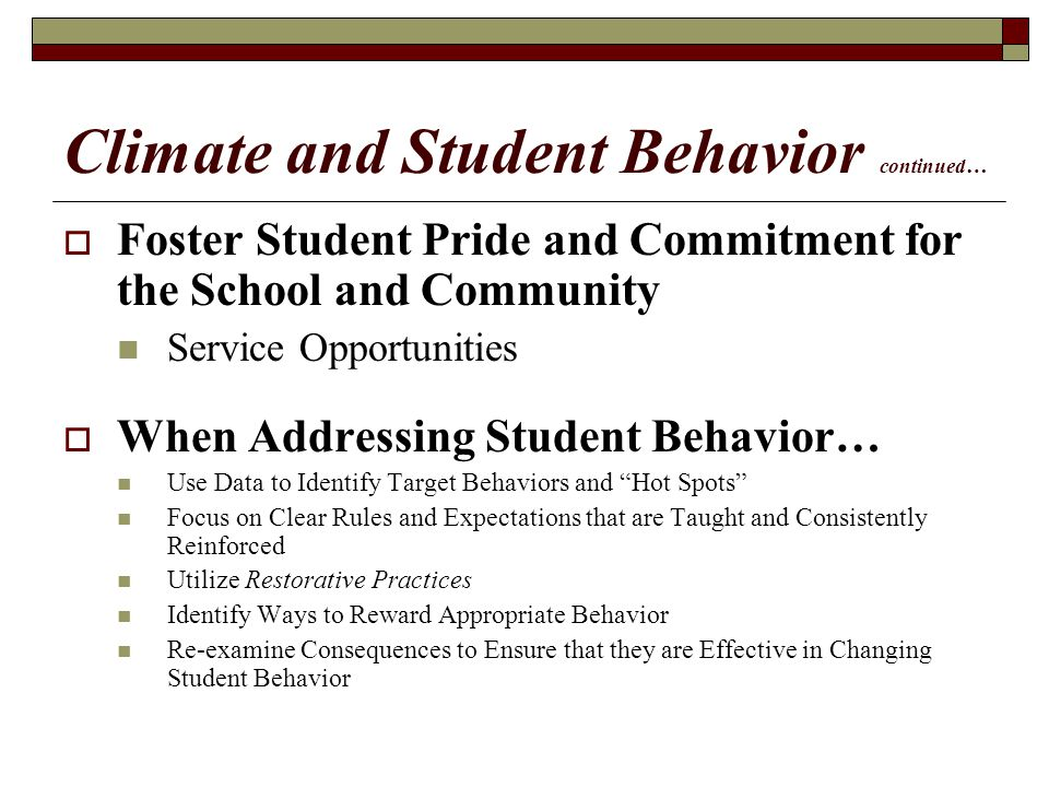 Climate and Student Behavior continued…