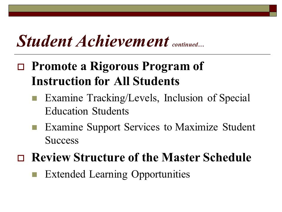 Student Achievement continued…