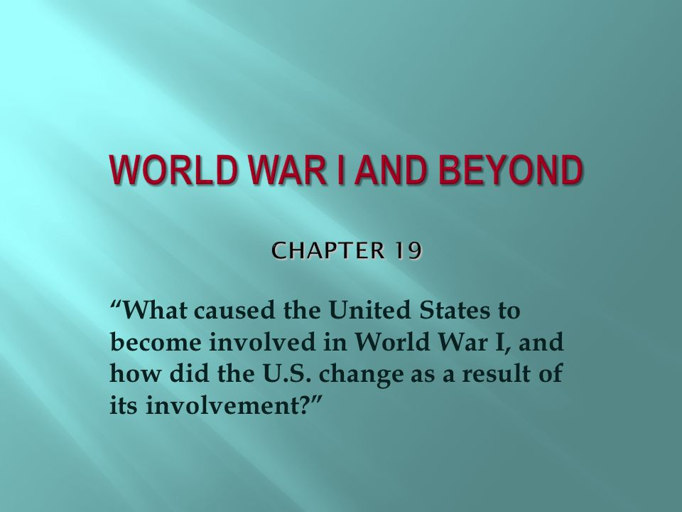 World War I and Beyond Chapter 19
