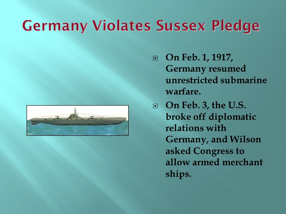 Germany Violates Sussex Pledge