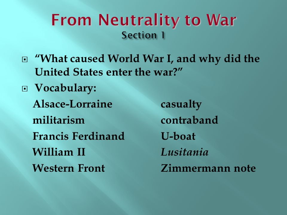 From Neutrality to War Section 1