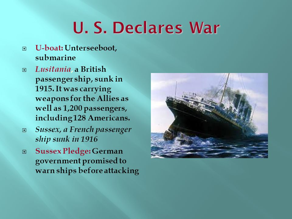 U. S. Declares War U-boat: Unterseeboot, submarine