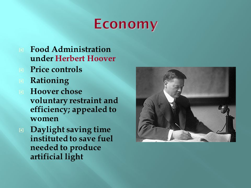 Economy Food Administration under Herbert Hoover Price controls