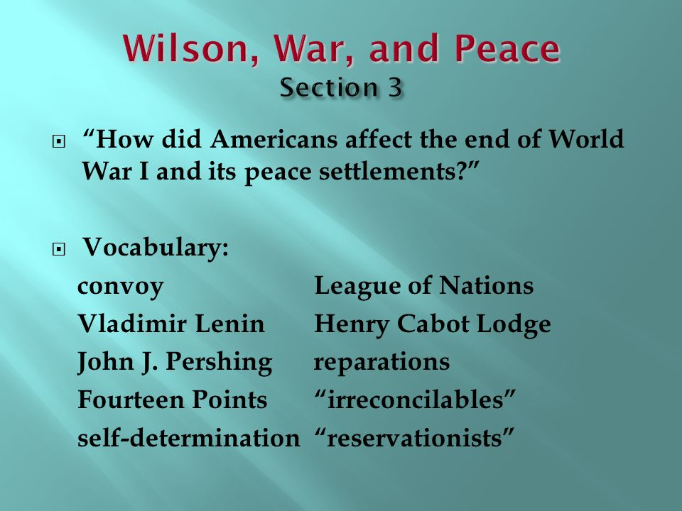 Wilson, War, and Peace Section 3