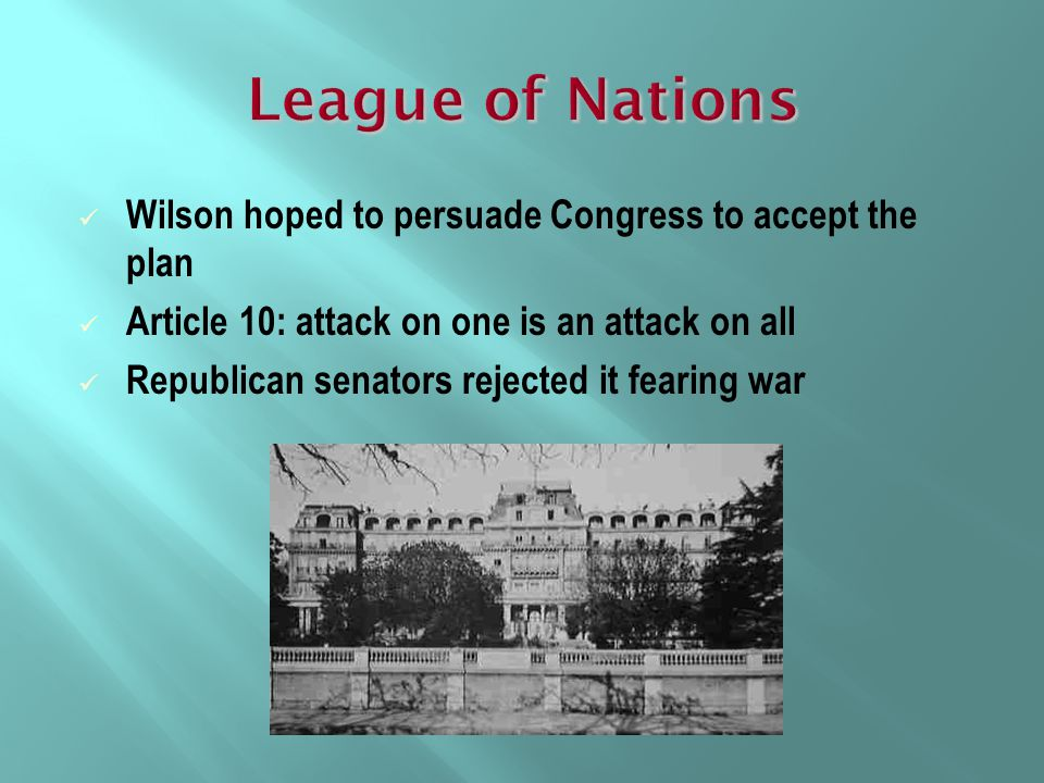 League of Nations Wilson hoped to persuade Congress to accept the plan