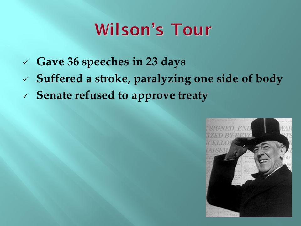 Wilson's Tour Gave 36 speeches in 23 days