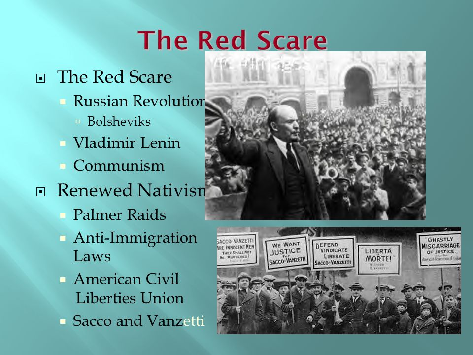 The Red Scare The Red Scare Renewed Nativism Russian Revolution