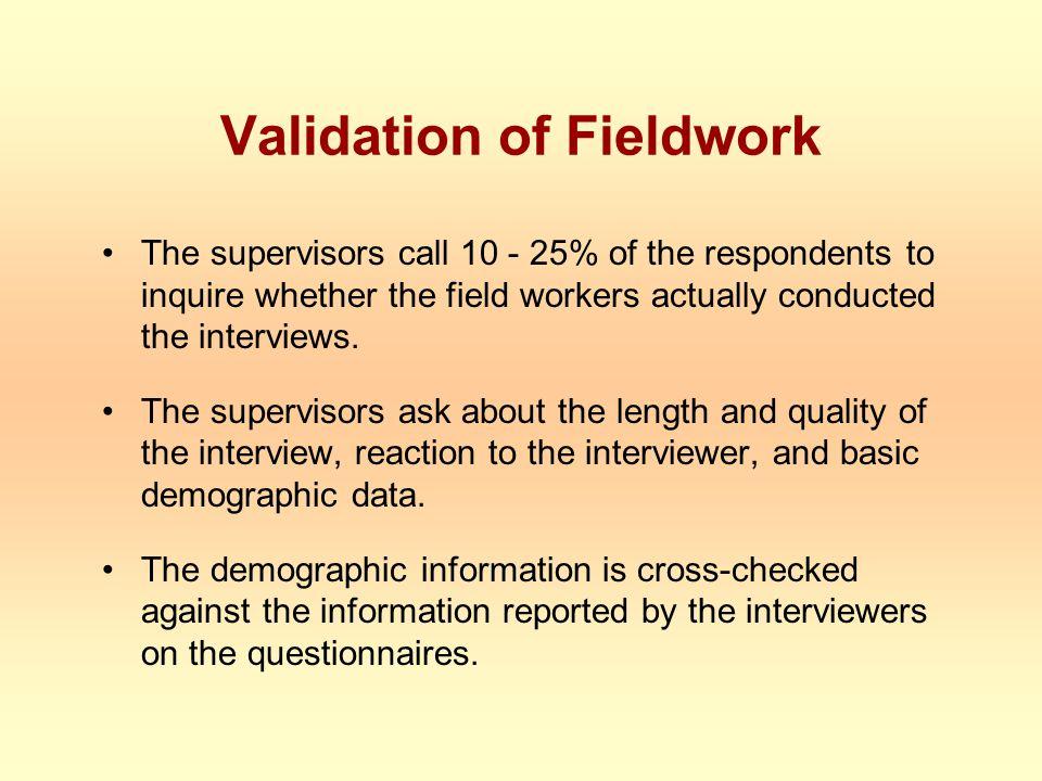Validation of Fieldwork