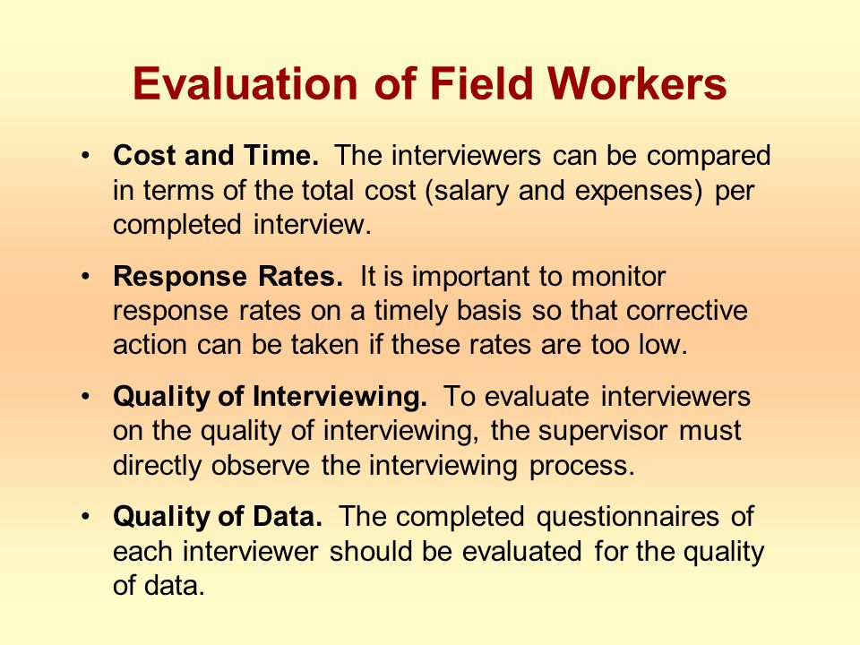 Evaluation of Field Workers