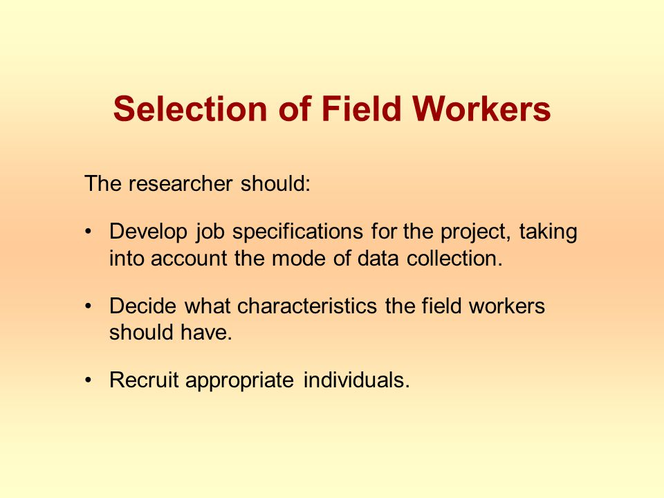 Selection of Field Workers