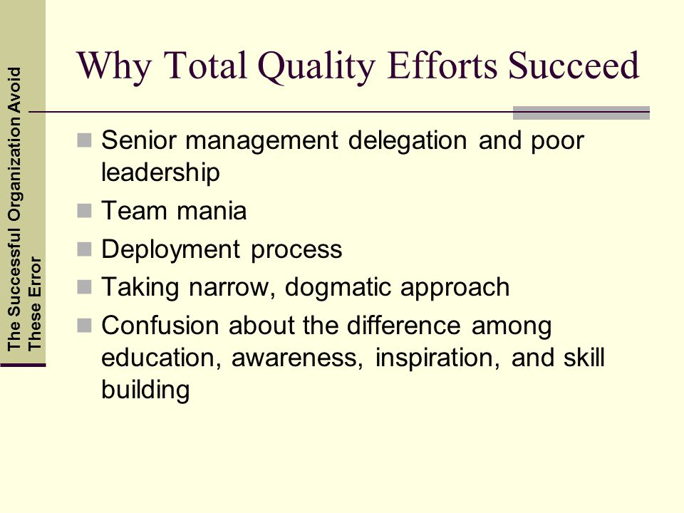 Why Total Quality Efforts Succeed