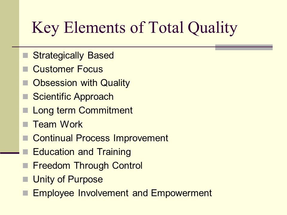 Key Elements of Total Quality