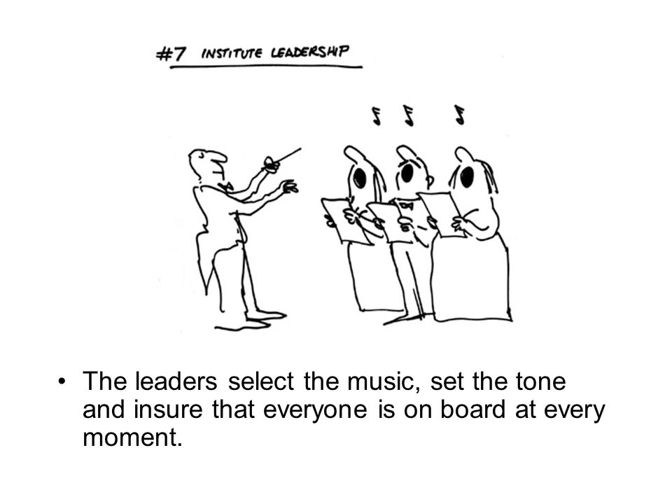 The leaders select the music, set the tone and insure that everyone is on board at every moment.