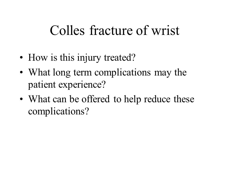 Colles fracture of wrist
