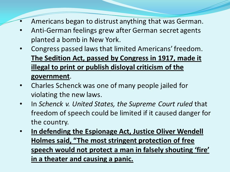 Americans began to distrust anything that was German.