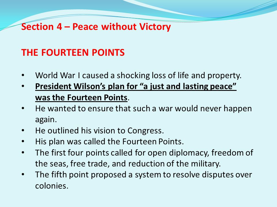 Section 4 – Peace without Victory THE FOURTEEN POINTS