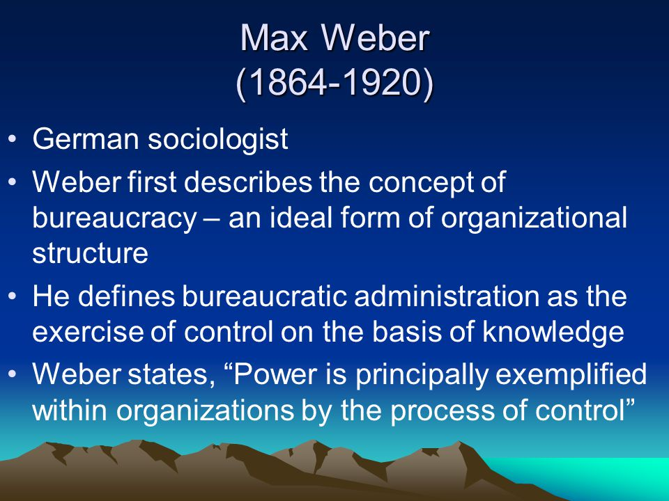 Max Weber (1864-1920) German sociologist