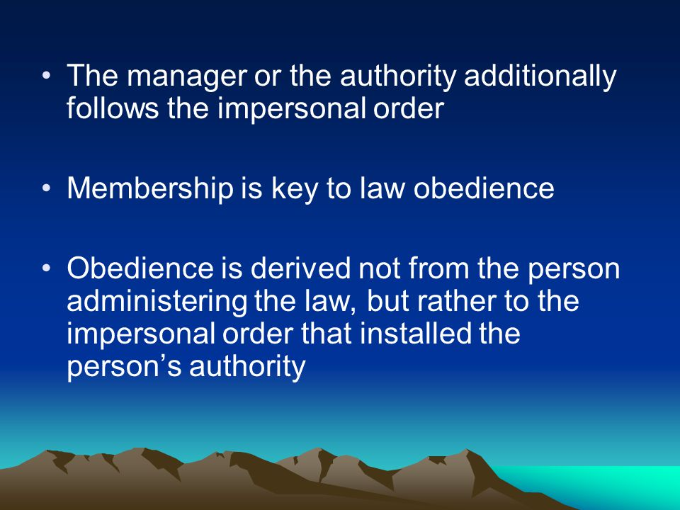 The manager or the authority additionally follows the impersonal order