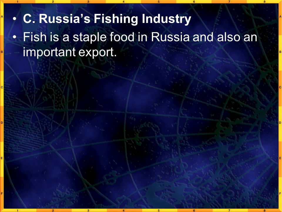 C. Russia's Fishing Industry