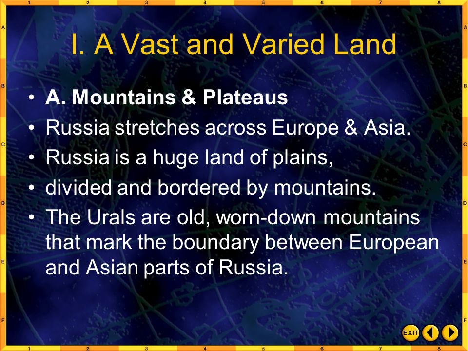 I. A Vast and Varied Land A. Mountains & Plateaus