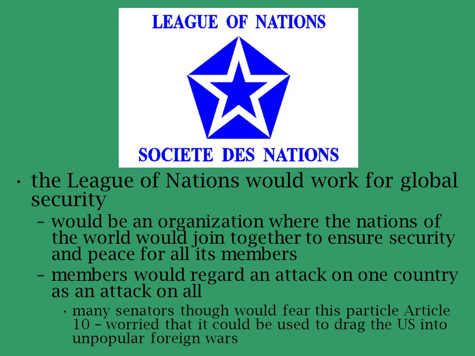 the League of Nations would work for global security