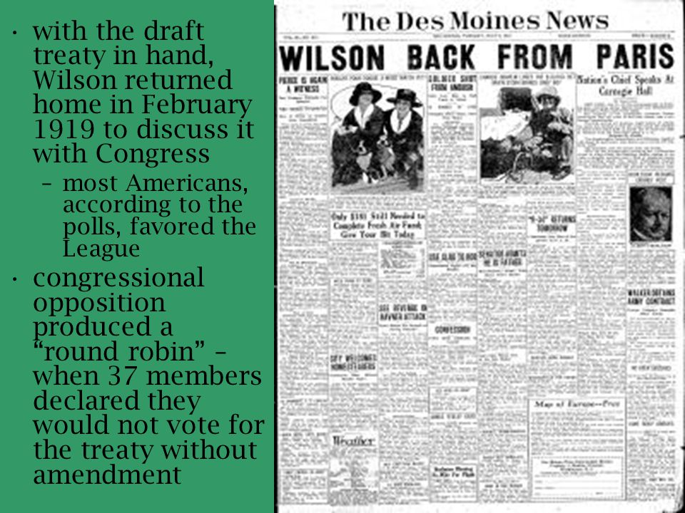 with the draft treaty in hand, Wilson returned home in February 1919 to discuss it with Congress