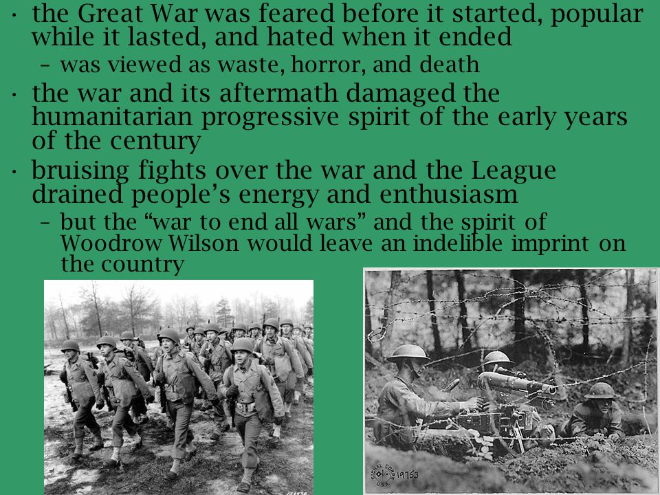 the Great War was feared before it started, popular while it lasted, and hated when it ended