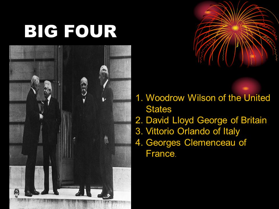 BIG FOUR Woodrow Wilson of the United States