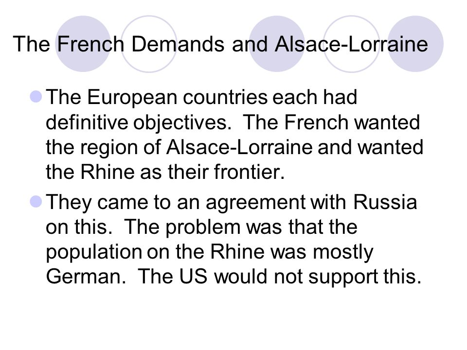 The French Demands and Alsace-Lorraine