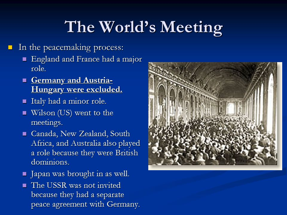 The World's Meeting In the peacemaking process: