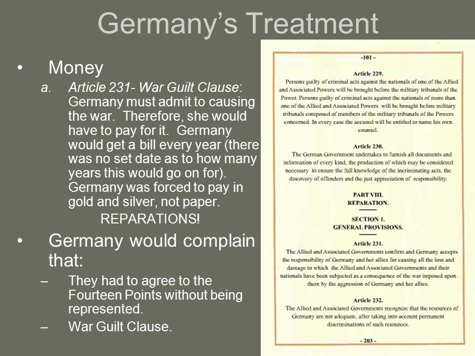 Germany's Treatment Money Germany would complain that: